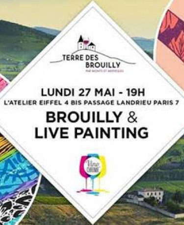 BROUILLY & LIVE PAINTING